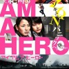 I am a Hero Poster