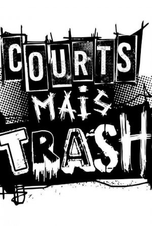 Courts Mais Trash - BIFFF 2019 - poster